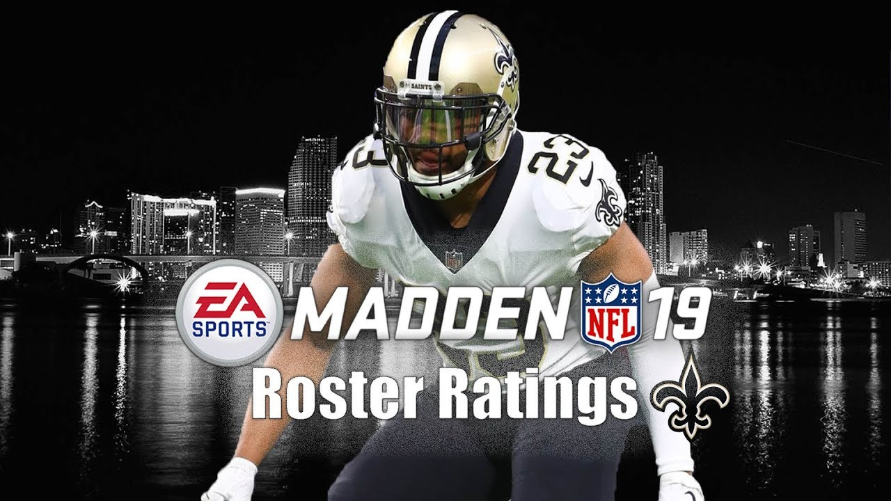 New Orleans Saints Madden 19 Player Ratings