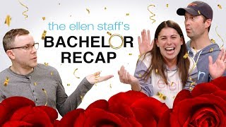 The Ellen Staff's 'Bachelor' Recap: Confetti and Drama