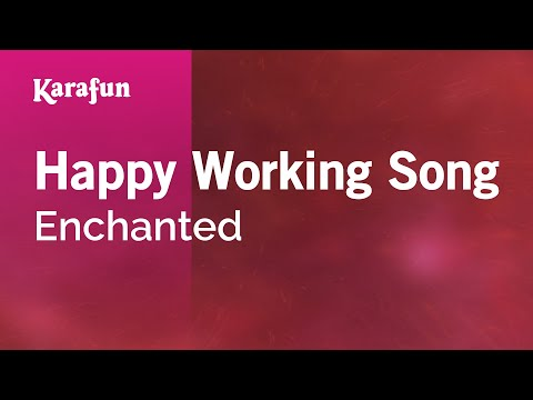 Karaoke Happy Working Song - Enchanted *
