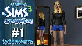 The Sims 3 - Sobrenatural - Lydia Reversa #1 - A Chegada Da Vampira