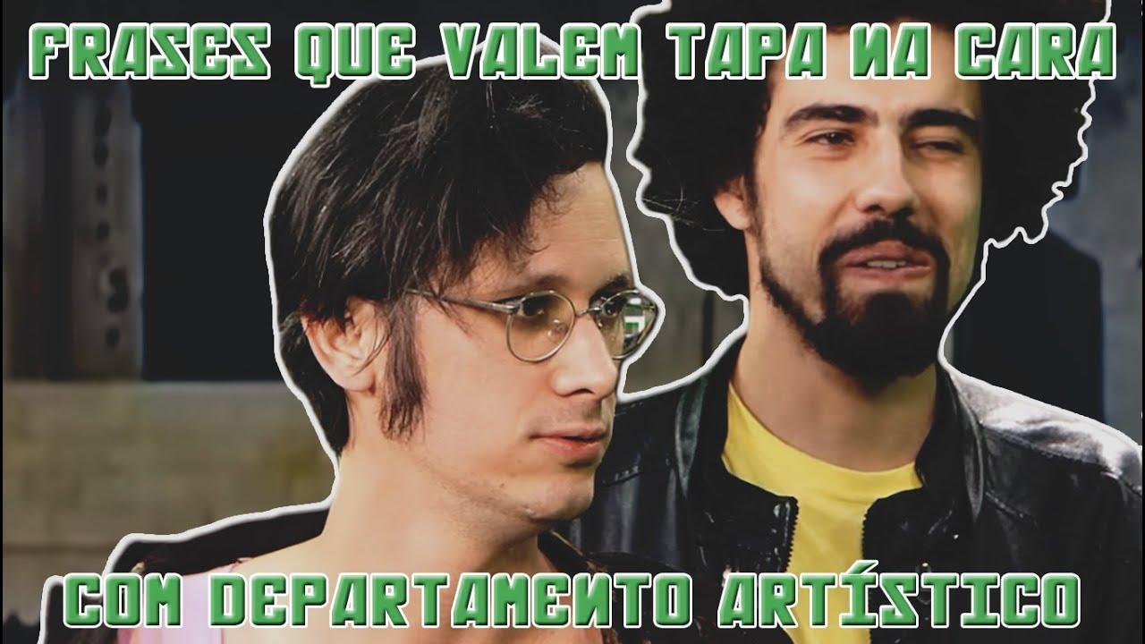 FRASES QUE VALEM TAPA NA CARA COM DEPARTAMENTO ARTÍSTICO