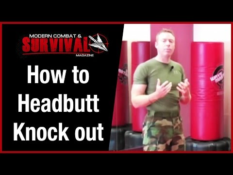 How To Knock Someone Out With A Headbutt