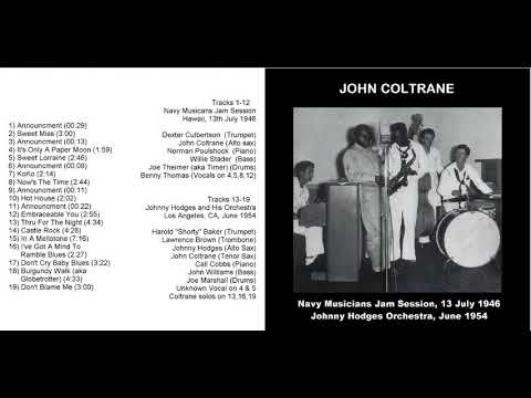 Young John Coltrane Live w/ Navy Band '46 & Johnny Hodges '54
