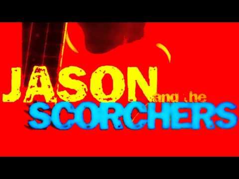 Jason and The Scorchers,