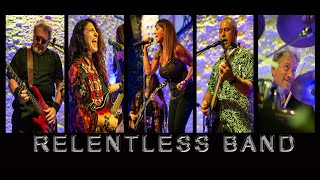 Experience Relentless Band