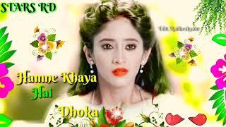 🔴Tujhpe Karke 🔴Bharosa Humne Khaya Hai 🔴Dhokha song