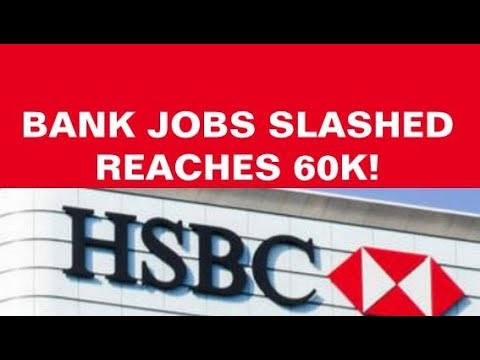 hsbc-slashes-jobs,-bank-cuts-hit-60k,-goods-prices-dropping,-discouraged-workers-on-the-rise