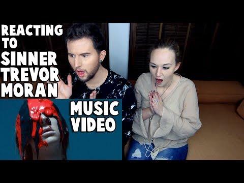 REACTING to TREVOR MORAN - SINNER (MUSIC VIDEO)