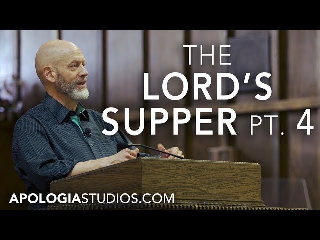 The Lord's Supper with James White (p4)