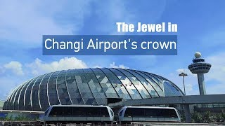 Live: A sneak peek into the Jewel in Changi's crown新加坡国际机场之星耀樟宜抢先看