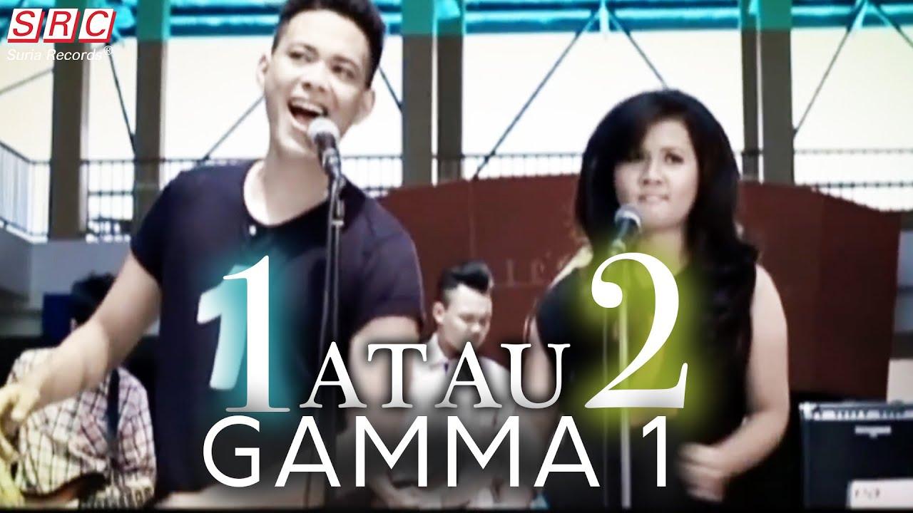 Download Gamma 1 - 1 Atau 2 (Official Music Video - HD)