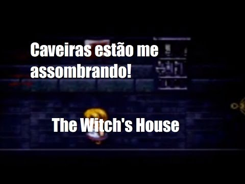 Caveiras Malditas! - The Witch's House #5
