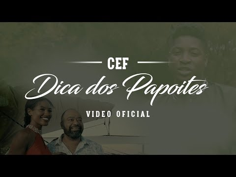 CEF - Dica dos Papoites [Video Oficial]