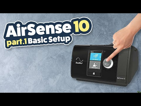 ResMed AirSense10 Review / Tutorial Part 1 Of 3 - Basic Setup
