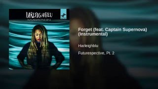 Forget (Instrumental) (feat. Captain Supernova)