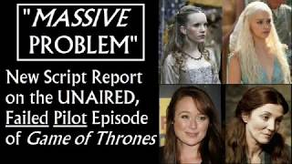 New Script Report On The Failed Pilot Episode Of Game Of Thrones 1 7 Youtube