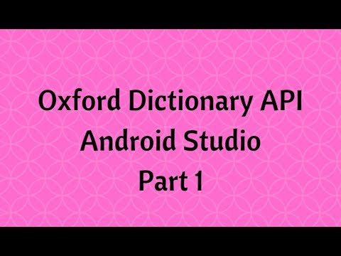 Dictionary App using Oxford API in Android Studio Part 1
