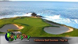 California Golf - California Golf Courses Top 10