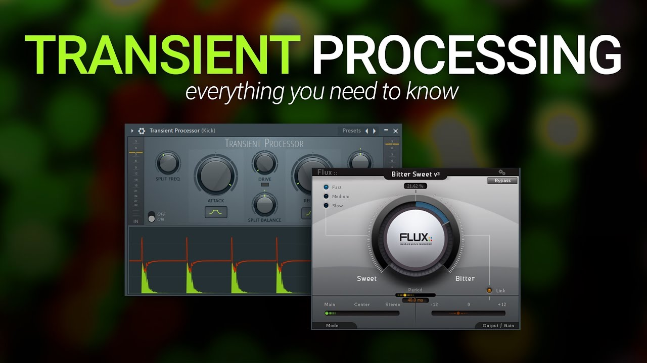 Transient Processing - Everything You Need To Know