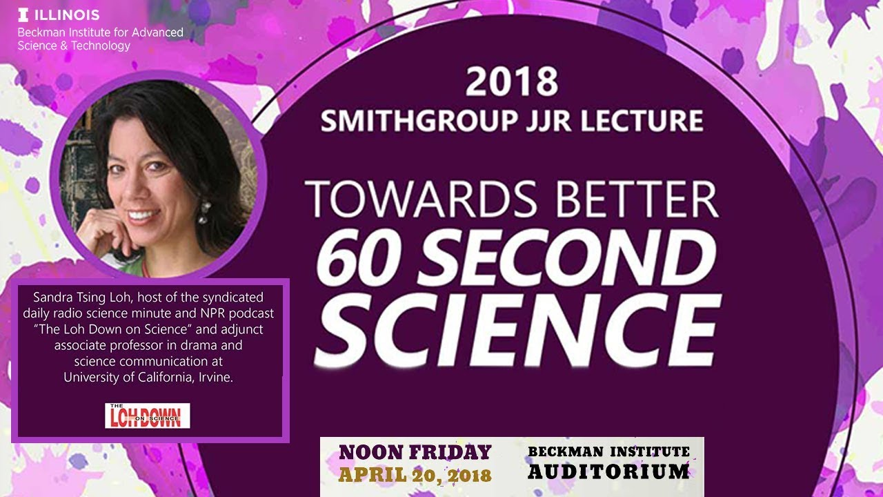 "Watch ""Towards Better 60 Second Science"" - Sandra Tsing Loh (SmithGroup Lecture) (new)"