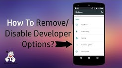 How To Disable Developer Options