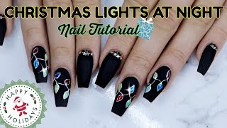 CHRISTMAS LIGHTS NAIL TUTORIAL   GEL POLISH DESIGN   3D NAILS