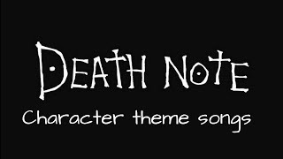 death note character theme songs