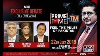 Prime Time with TM | 22-July-2019 | Dr.Maria Sultan | Zameer Akram | Kokab Farshori
