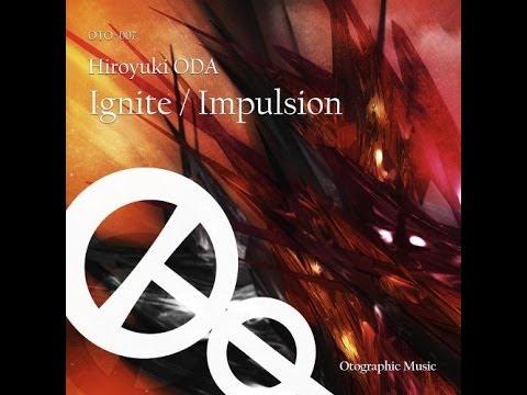 Hiroyuki Oda - Impulsion (Original mix)