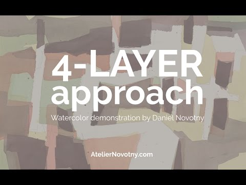 4-layer approach. Watercolor Demonstration by Daniel Novotny