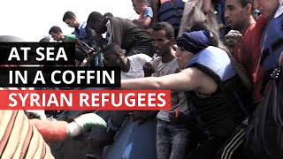 SYRIA CONFLICT | Syrian Refugees Deadly Route to Europe thumbnail