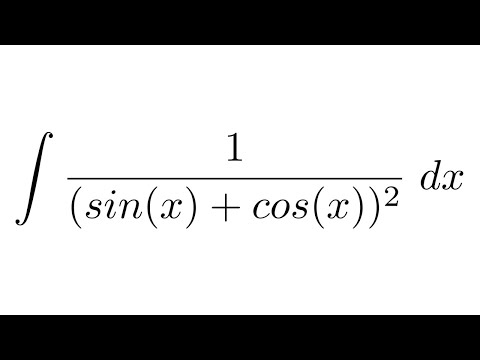 Integral of 1/(sin(x)+cos(x))^2 (substitution)
