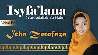 Download Lagu 🎧Isyfa'lana - Icha Zerofaza (Banjari cover) mp3