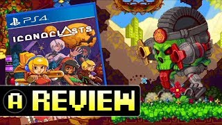 Iconoclasts (PS4) Review