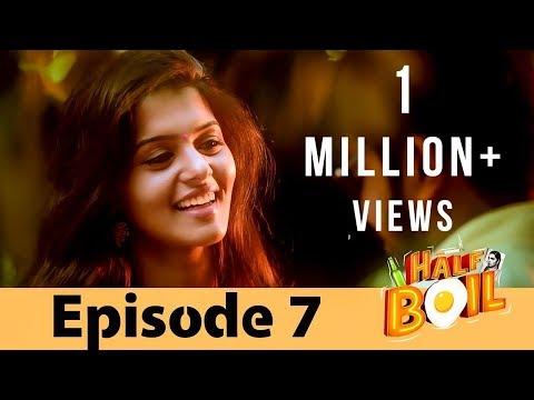 Half Boil | Web Series - Episode 7 | Gopi,Sudhakar,Javith | Madras Central