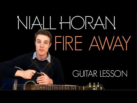 Niall Horan - Fire Away | Guitar Lesson & Chords - YouTube