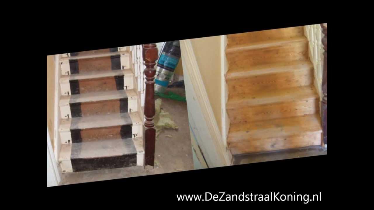 Zandstralen houten trap youtube - Renovatie houten trap ...