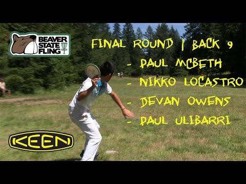 2016 Beaver State Fling - Final 9 - Paul McBeth - Nikko Locastro - Devan Owens - Paul Ulibarri