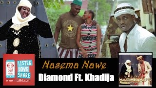 Nasema Nawee | Diamond Platnumz Ft. Khadija Kopa [Official Audio Song]
