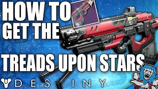 Destiny: How To Get The TREADS UPON STARS (Year Two Vision OF Confluence?) - The Taken King