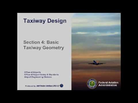 Basic Taxiway Geometry  - Airport Operations by Federal Aviation Administration