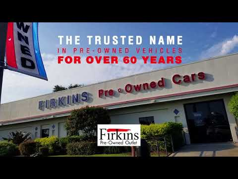 The Trusted Name In Pre-Owned Vehicles - Firkins Pre-Owned Outlet