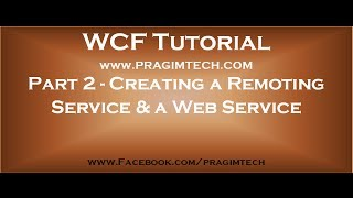 Part 2   Creating a remoting service and a web service