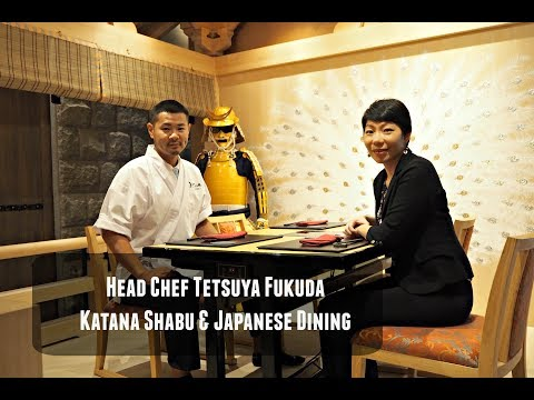 Interview with Head Chef Tetsuya Fukuda of Katana Shabu & Japanese Dining