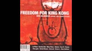 Freedom For King Kong - Le Syndrome De Peter Pan, Nourry Sound Mix par Nikus Pokus