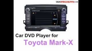 Car DVD Player For Toyota Mark-X/Reiz - Model:8803 Interface From Oemcardvdplayer.com