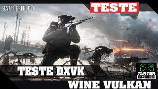 teste BF1 com dxvk ESYNC