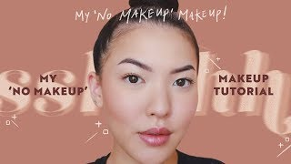 My 'No Makeup' Makeup Tutorial | 10-Minute Makeup | soothingsista