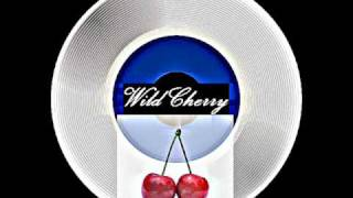 Wild Cherry - Are you Boogieing around on your daddy 1977