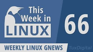 Linux 5.1, Red Hat's RHEL 8, Ubuntu Touch, GCC, App Store, Alpine, WSL2 | This Week in Linux 66
